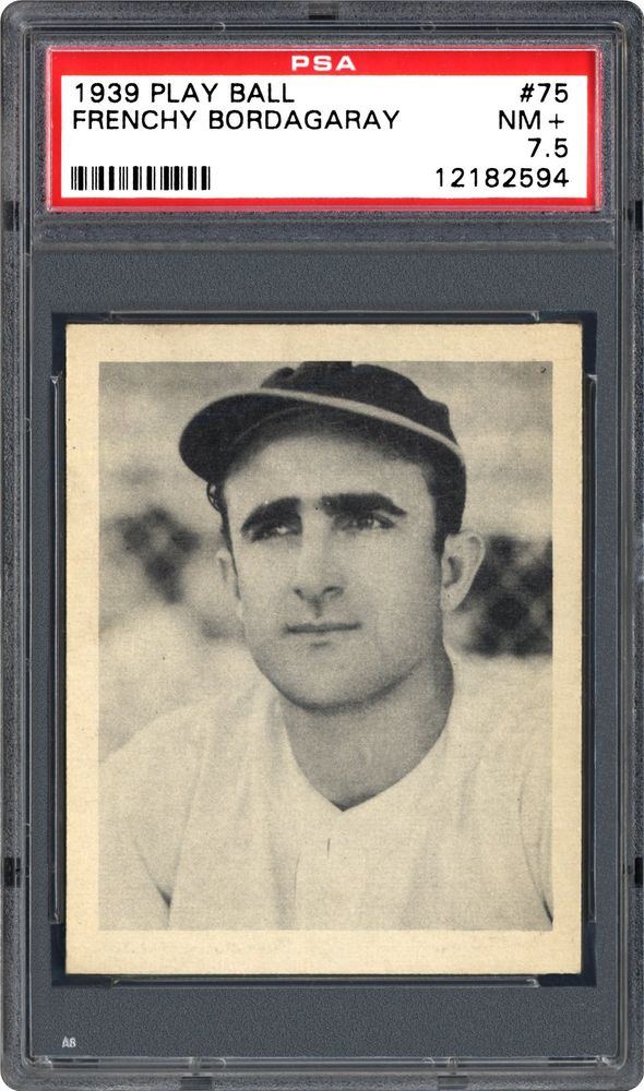 1939 Play Ball Frenchy Bordagaray Psa Cardfacts