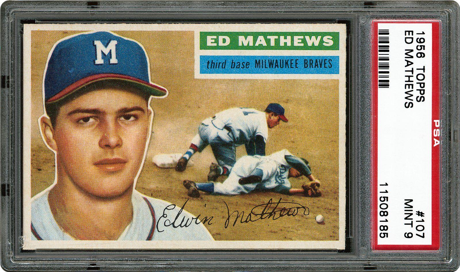 1956 Topps Ed Mathews Psa Cardfacts