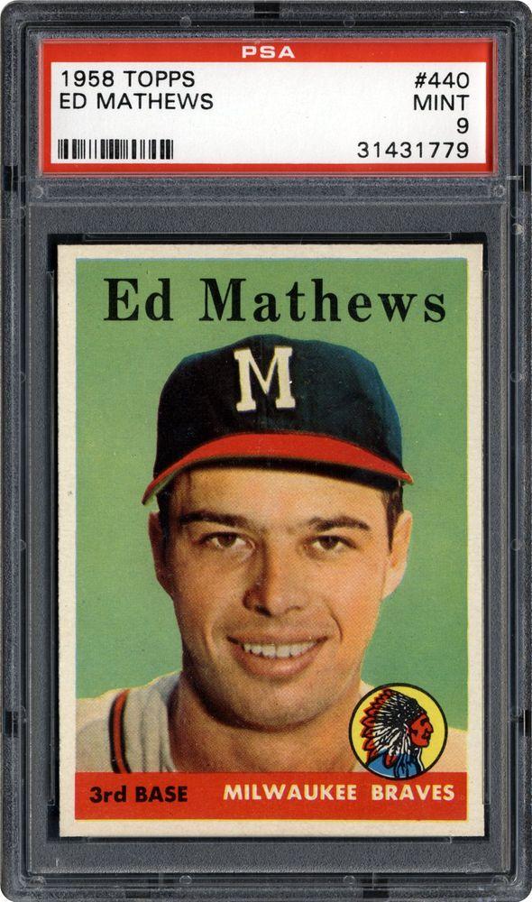 1958 Topps Ed Mathews Psa Cardfacts