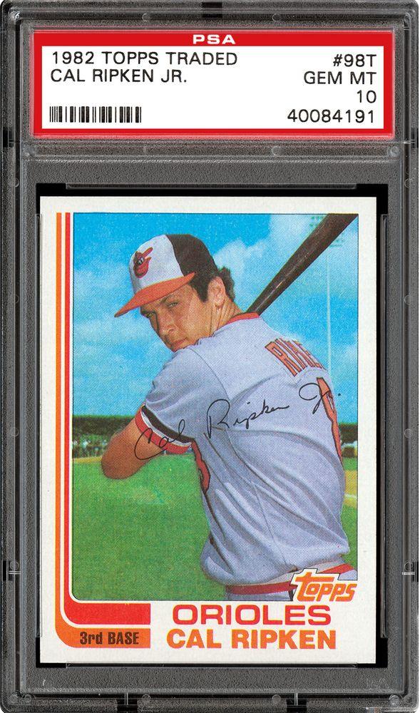 1982 Topps Traded Cal Ripken Jr Psa Cardfacts