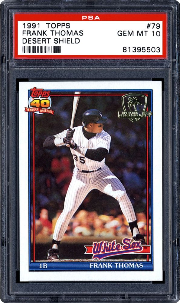 1991 Topps Desert Shield Frank Thomas Psa Cardfacts