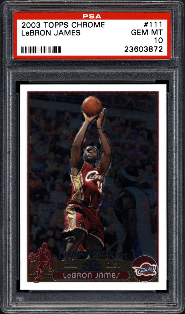 2003 Topps Chrome Lebron James Psa Cardfacts