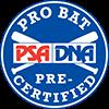 PSA/DNA Pre-Certified - Professional Model Bats